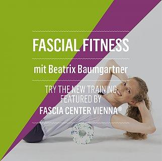 FASCIAL FITNESS  Training mit Beatrix Baumgartner - Event Weeks Mai / Sept 2016